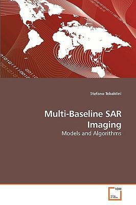 Multi-Baseline SAR Imaging