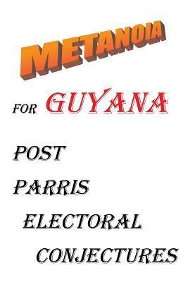Metanoia for Guyana