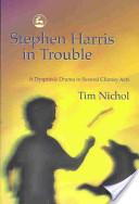 Stephen Harris in Trouble
