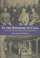 In the Kingdom of Coal