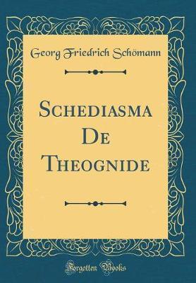 Schediasma De Theogn...