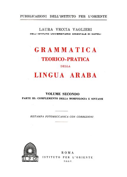 Grammatica teorico-pratica della lingua araba - Vol. II. Parte III