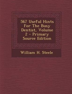 567 Useful Hints for the Busy Dentist, Volume 2