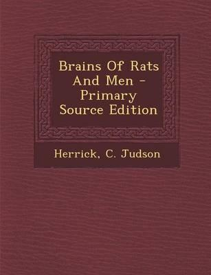Brains of Rats and Men - Primary Source Edition