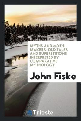Myths and myth-maker...