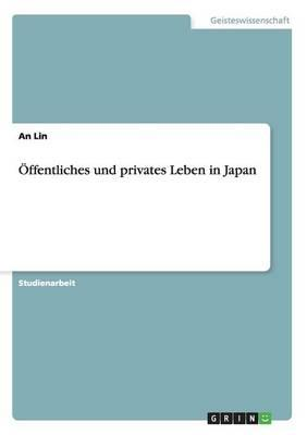 Öffentliches und privates Leben in Japan