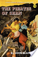 The Pirates of Shan (a Rick Brant Science Adventure)