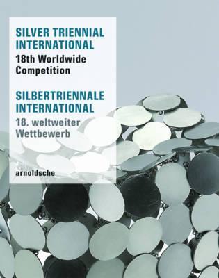 Silver Triennial International / Silber Triennale International