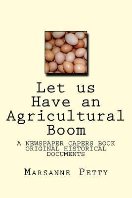 Let Us Have an Agricultural Boom