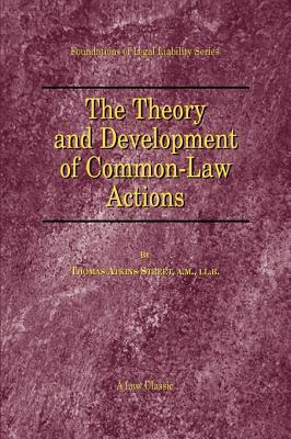 The Theory and Development of Common-Law Actions