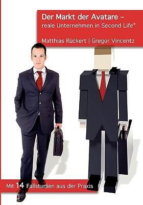 Der Markt Der Avatare - Reale Unternehmen in Second Life