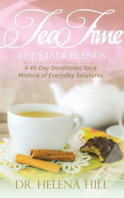 Tea Time, Let's Talk Blends