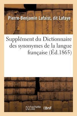 Supplement du Dictionnaire des Synonymes de la Langue Française