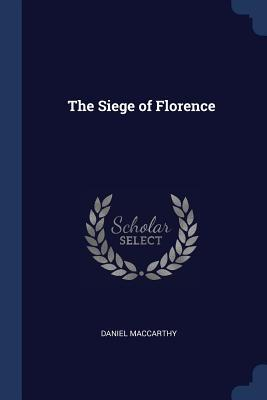 The Siege of Florence