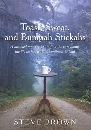 Toast, Sweat, and Bumpah Stickahs