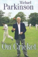 Michael Parkinson on Cricket