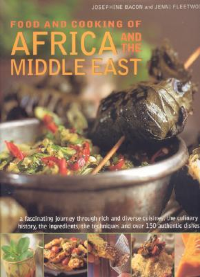 Food And Cooking Of Africa And the Middle East