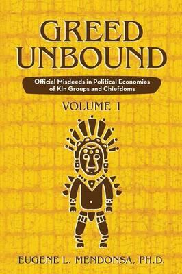 Greed Unbound