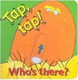 Tap! Tap! Who's There?