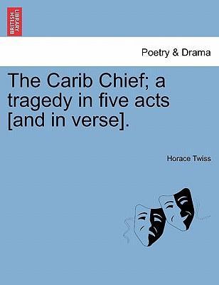 The Carib Chief; a t...