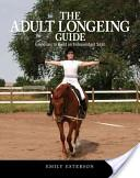 The Adult Longeing Guide