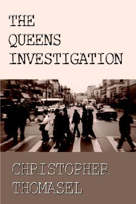 The Queens Investigation