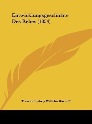 Entwicklungsgeschichte Des Rehes (1854)
