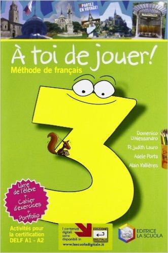 A toi de jouer! Méthode de français. Per la Scuola media. Con CD-ROM