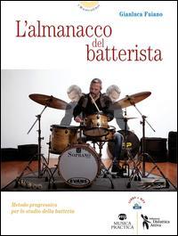 L'almanacco del batterista. Metodo progressivo per lo studio della batteria