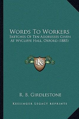Words to Workers