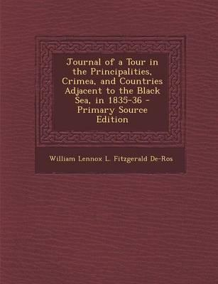 Journal of a Tour in the Principalities, Crimea, and Countries Adjacent to the Black Sea, in 1835-36