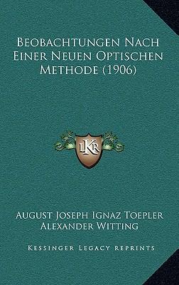 Beobachtungen Nach Einer Neuen Optischen Methode (1906)