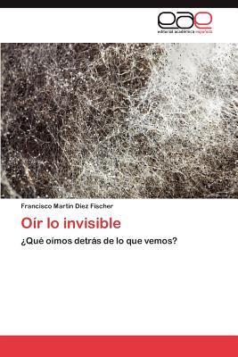 Oír lo invisible