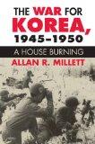 The war for Korea, 1945-1950
