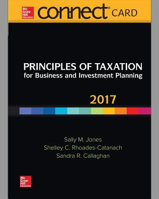 Connect Access Card for Principles of Taxation for Business and Investment Planning 2017
