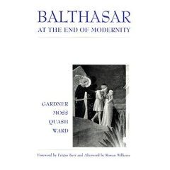 Balthasar at the End of Modernity
