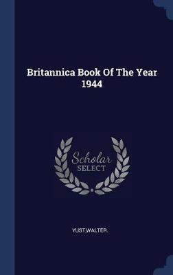Britannica Book of the Year 1944