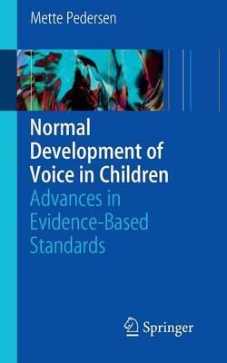 Normal Development of Voice in Children
