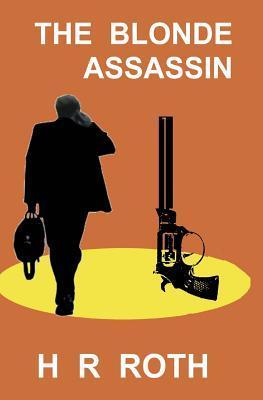 The Blonde Assassin