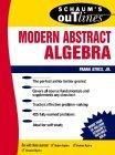 Schaum's Outline of Modern Abstract Algebra