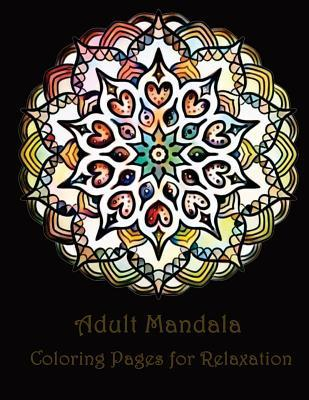 Adult Mandala Coloring Pages for Peace and Relaxation