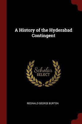 A History of the Hyderabad Contingent