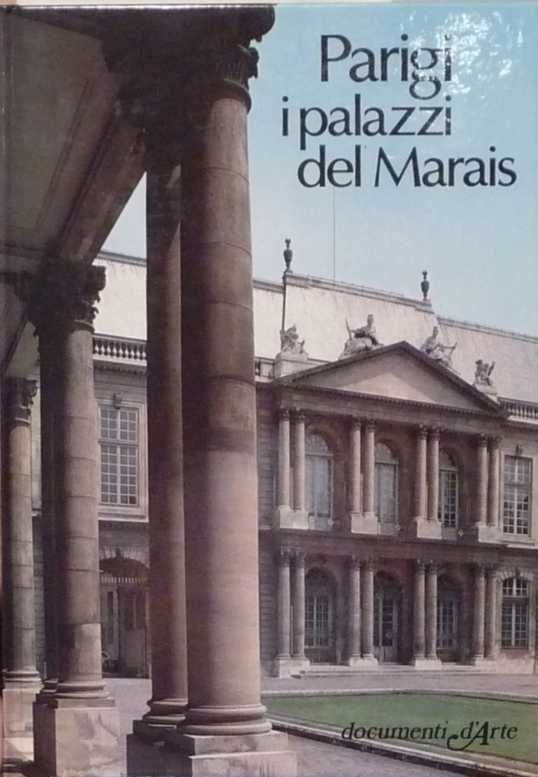 Parigi i palazzi del Marais