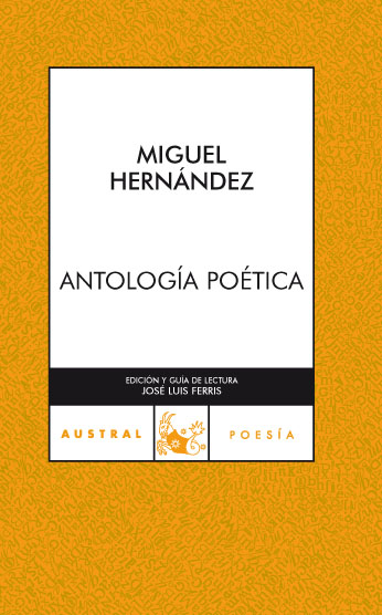 Antologia Poetica - Miguel Hernandez