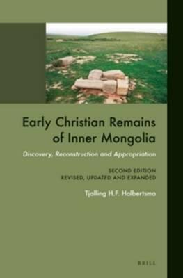 Early Christian Remains of Inner Mongolia