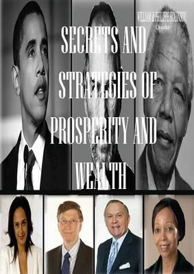 Secrets and strategies of prosperity and wealth