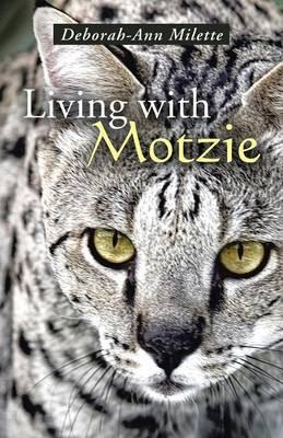 Living With Motzie