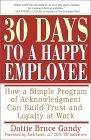 30 Days to a Happy Employee