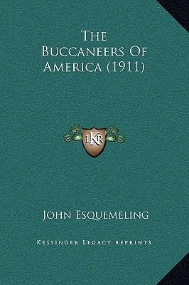 The Buccaneers of America (1911)