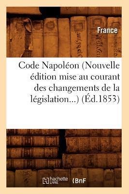 Code Napoleon (Nouve...